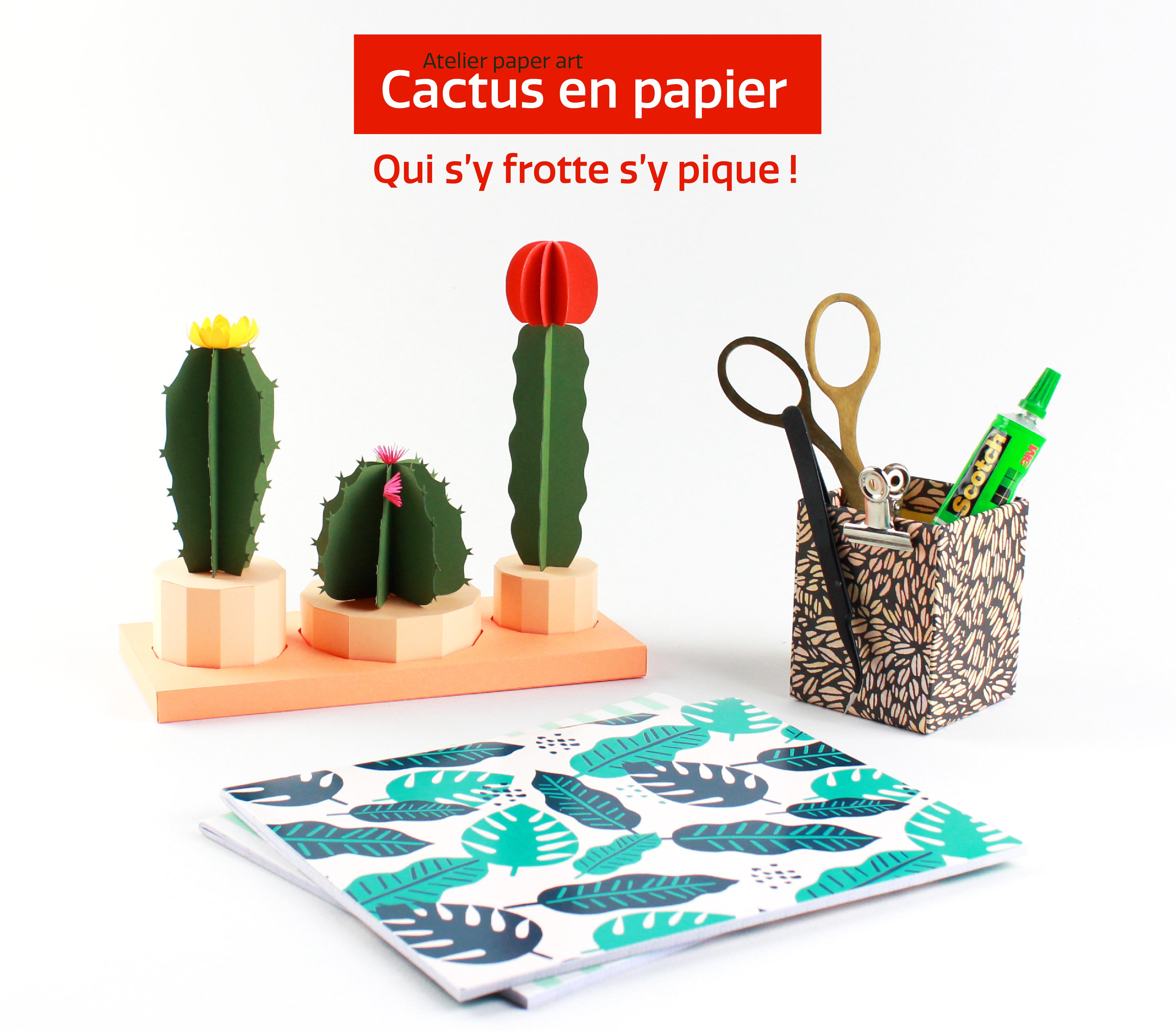 paper art atelier papier découpé cactus